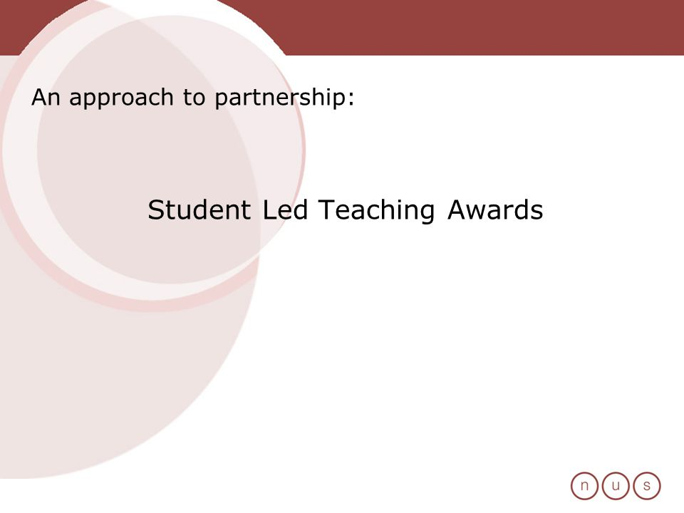 An approach to partnership: Student Led Teaching Awards