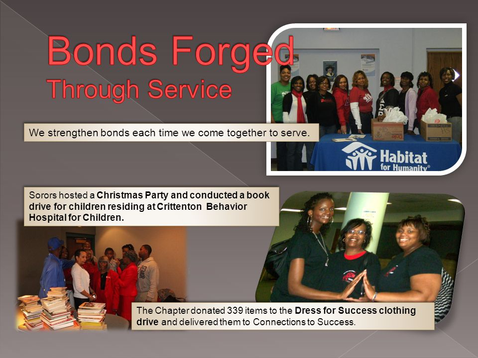 We strengthen bonds each time we come together to serve.