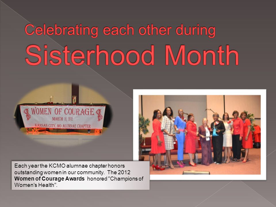 Each year the KCMO alumnae chapter honors outstanding women in our community. The 2012 Women of Courage Awards honored