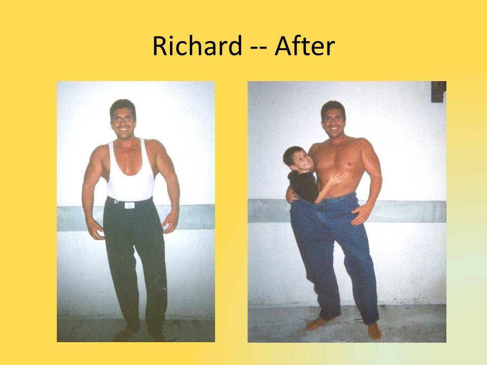 Richard -- After