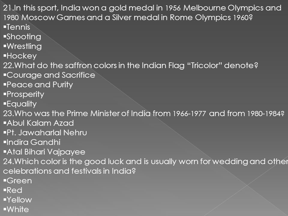 21.In this sport, India won a gold medal in 1956 Melbourne Olympics and 1980 Moscow Games and a Silver medal in Rome Olympics