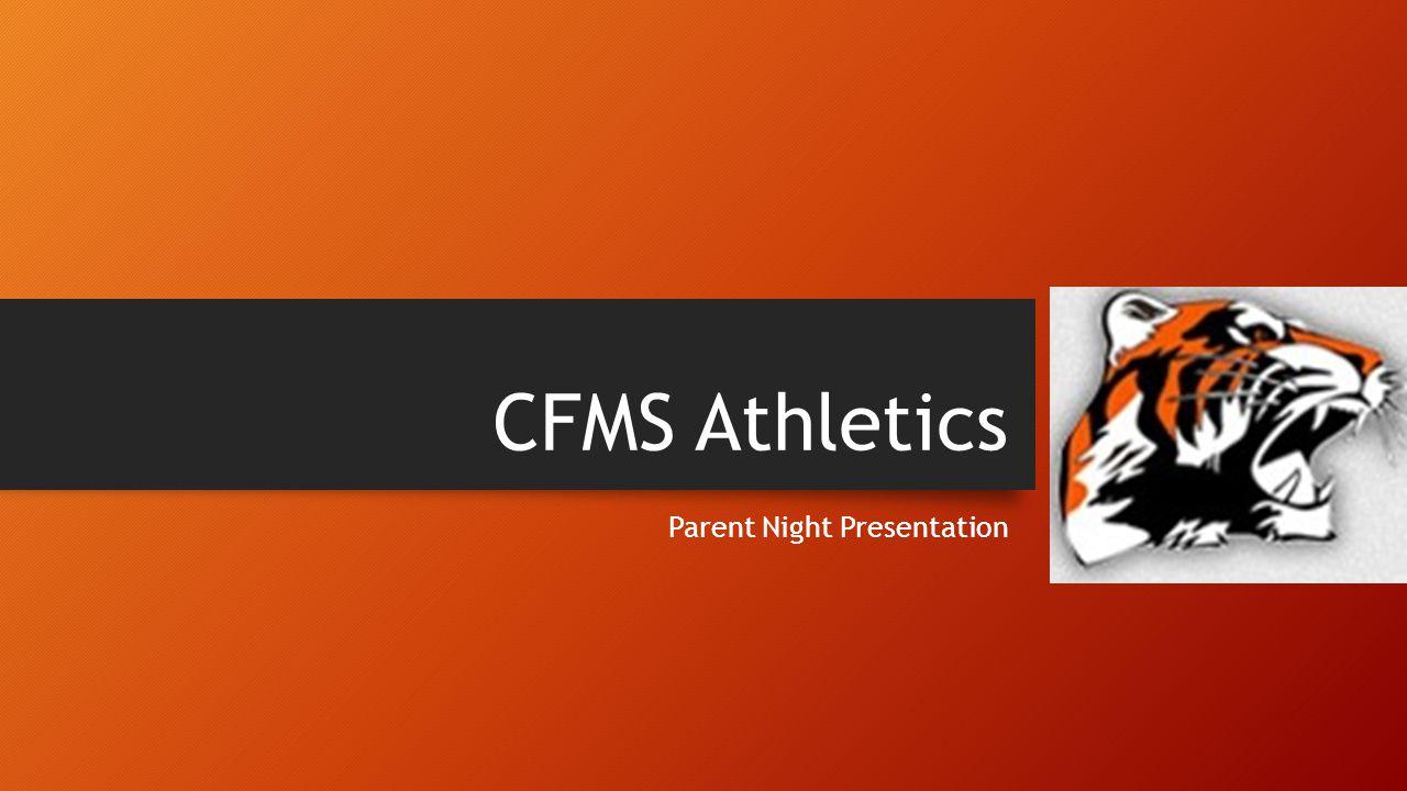 CFMS Athletics Parent Night Presentation