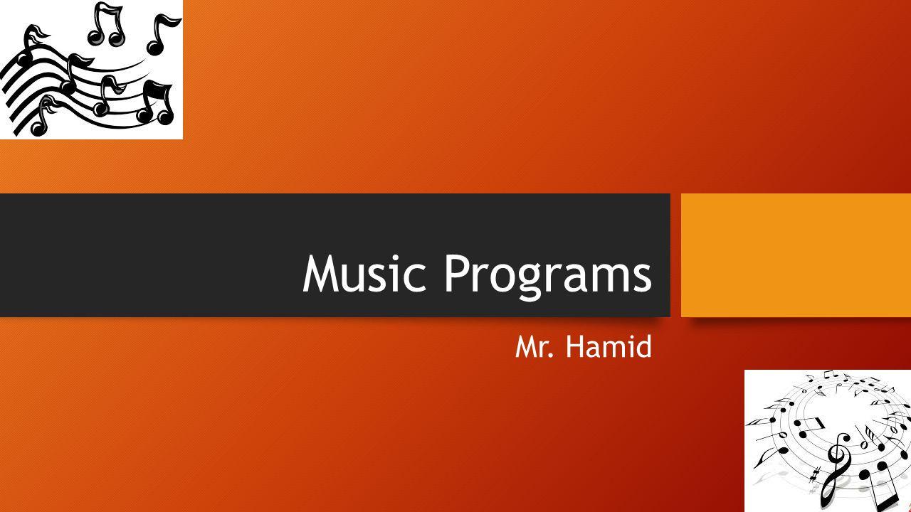 Music Programs Mr. Hamid 1011 × 771 - mustech.pbworks.com