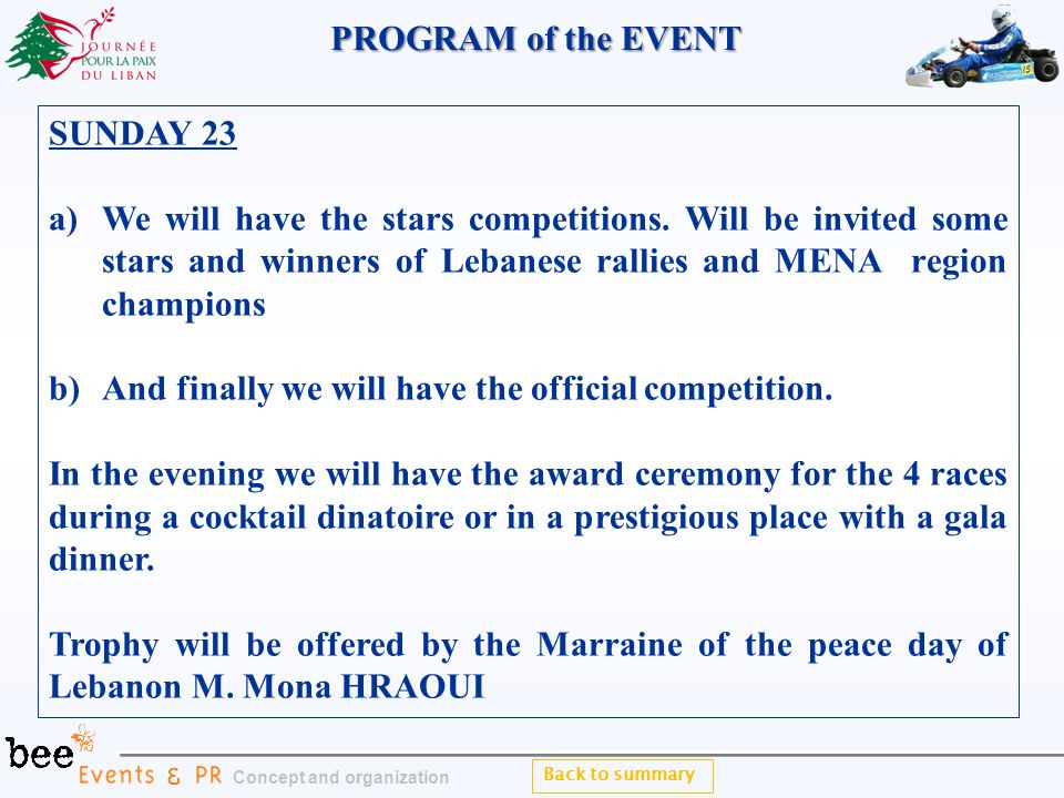 SUNDAY 23 a)We will have the stars competitions.