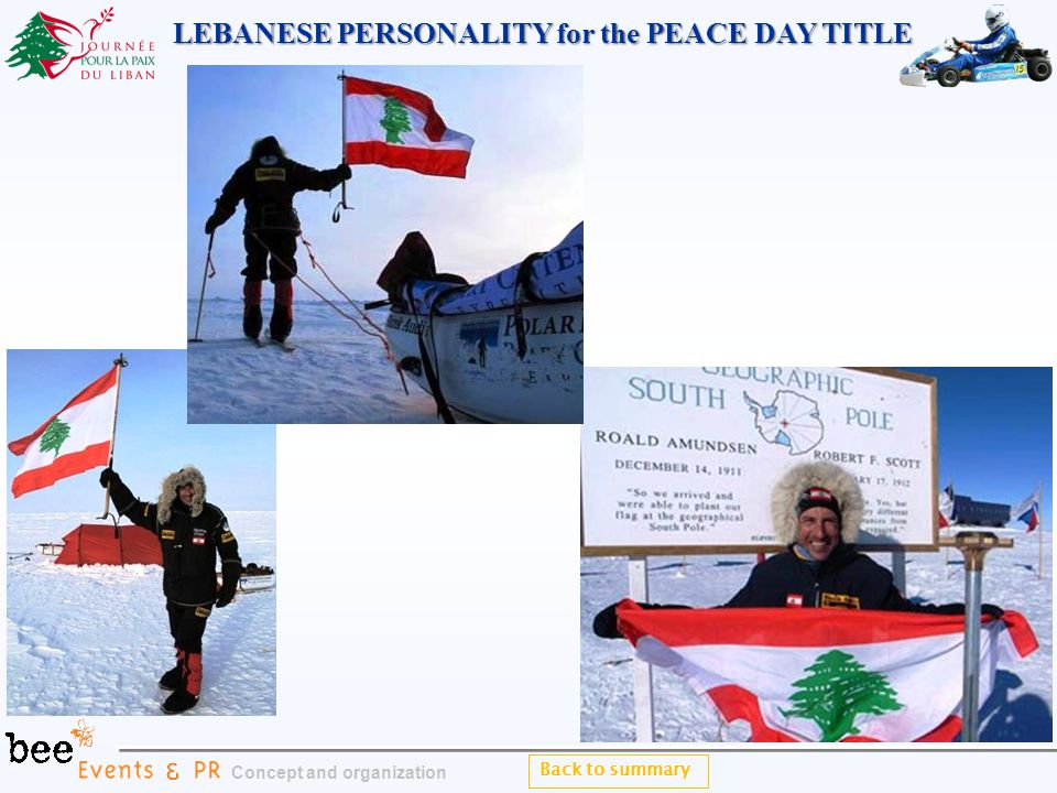 Back to summary Concept and organization LEBANESE PERSONALITY for the PEACE DAY TITLE LEBANESE PERSONALITY for the PEACE DAY TITLE