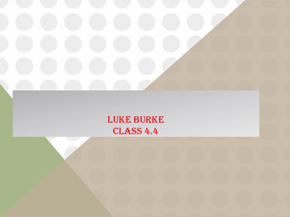 LUKE BURKE CLASS 4.4