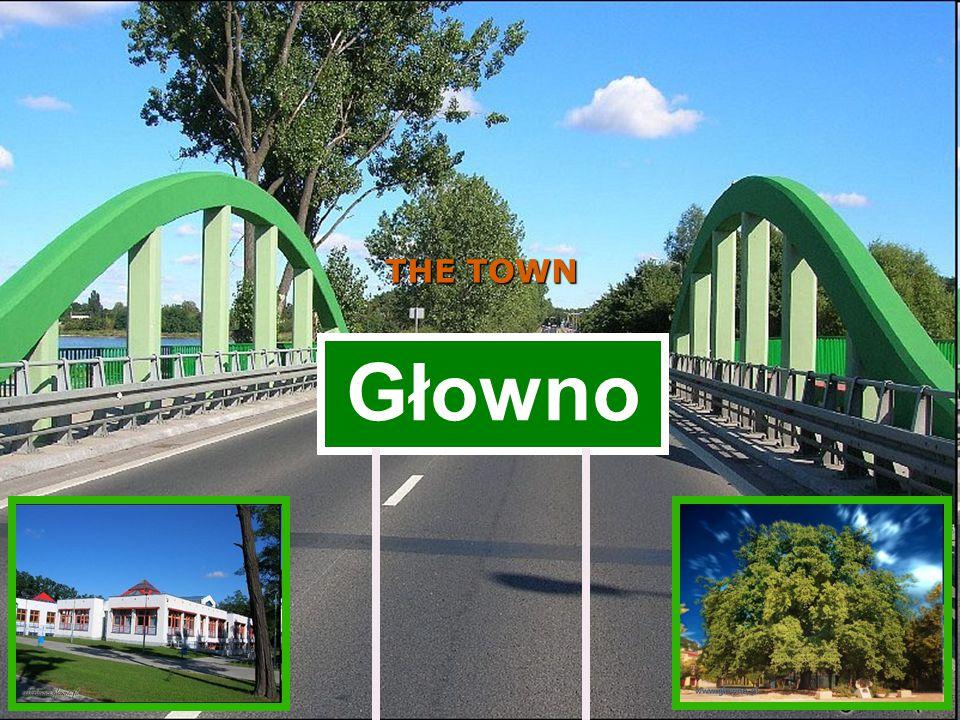 THE TOWN Głowno