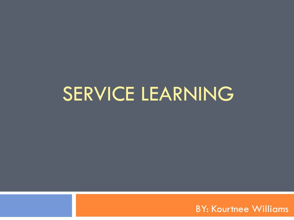 Service Learning Service-learning is a credit-bearing, educational experience in which students: 1) participate in an organized service activity that meets identified on- and off-campus community needs 2) reflect on the service activity in such a way as to gain further understanding of course content, a broader appreciation of the discipline, and an enhanced sense of civic responsibility http://www2.byui.edu/ServiceLearning/subpages/fgdefinition.htm