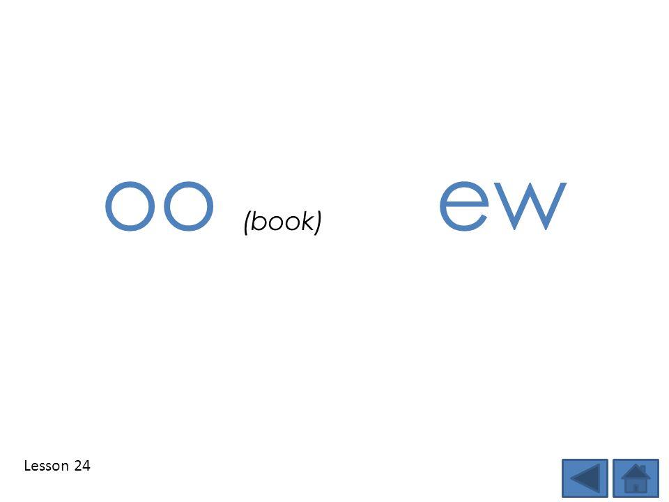 Lesson 24 oo (book) ew