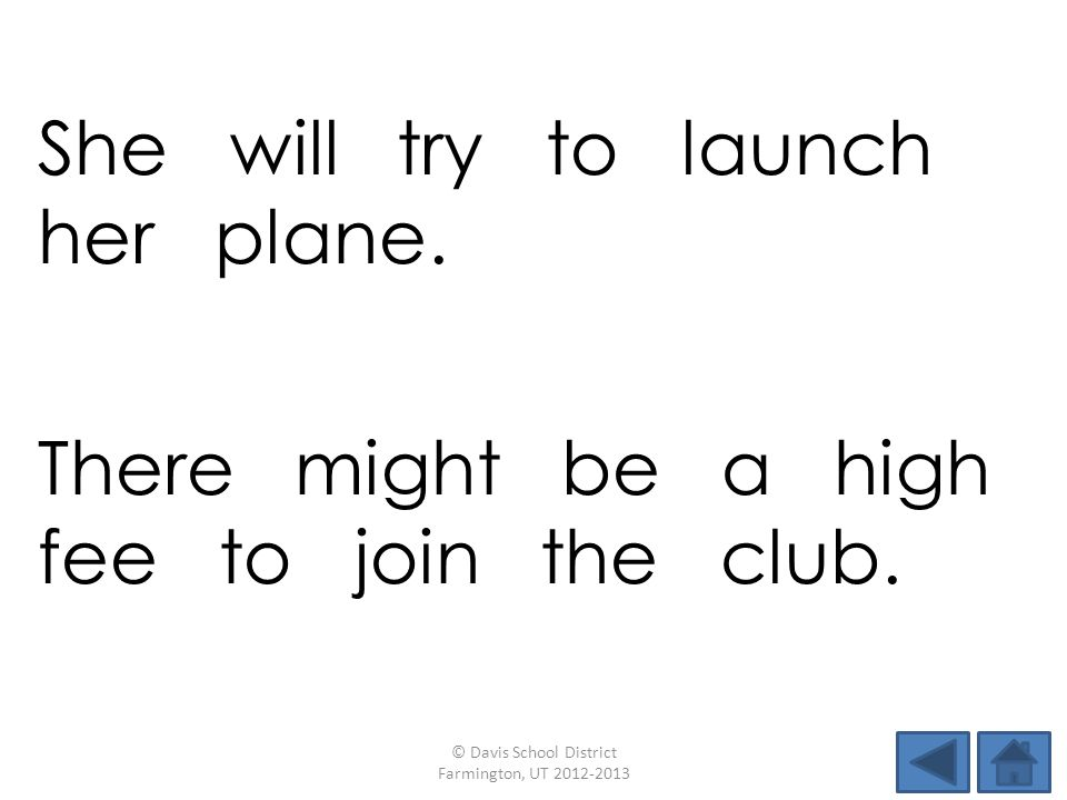She will try to launch her plane.