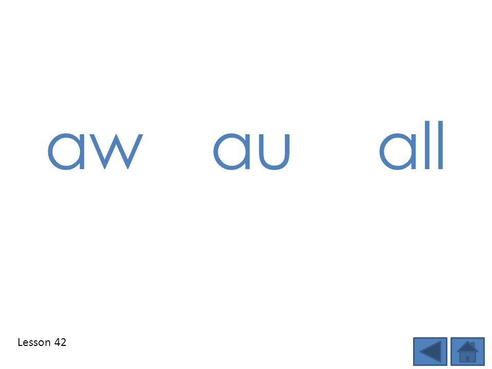 Lesson 42 aw au all