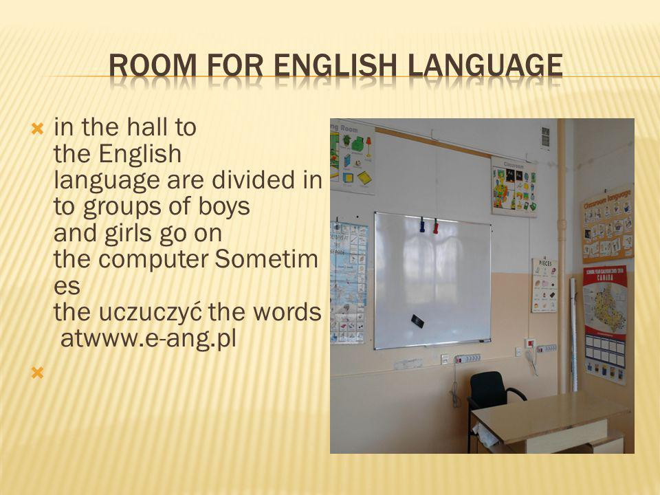 in the hall to the English language are divided in to groups of boys and girls go on the computer Sometim es the uczuczyć the words atwww.e-ang.pl