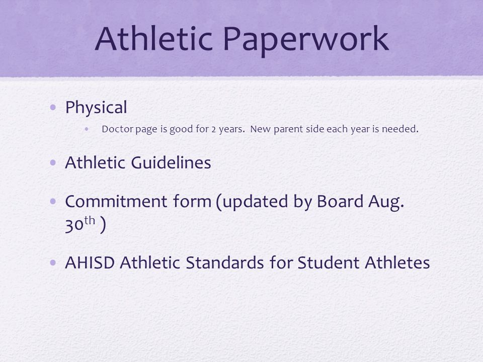 Athletic Paperwork Physical Doctor page is good for 2 years.