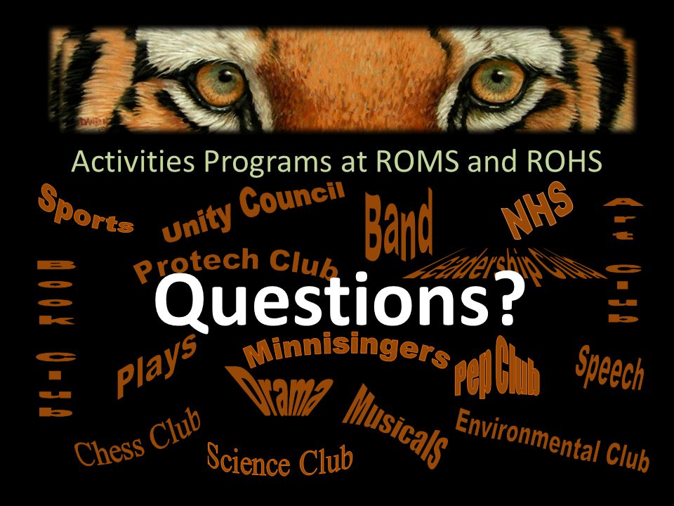 Activities Programs at ROMS and ROHS Questions