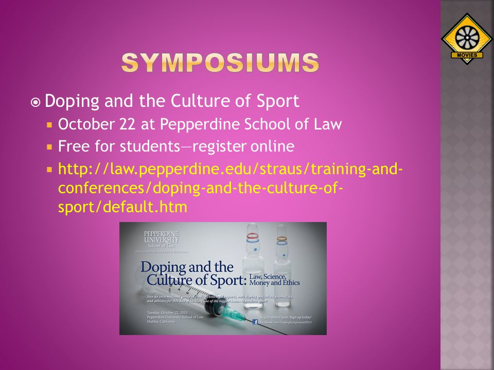 Doping and the Culture of Sport October 22 at Pepperdine School of Law Free for studentsregister online http://law.pepperdine.edu/straus/training-and-