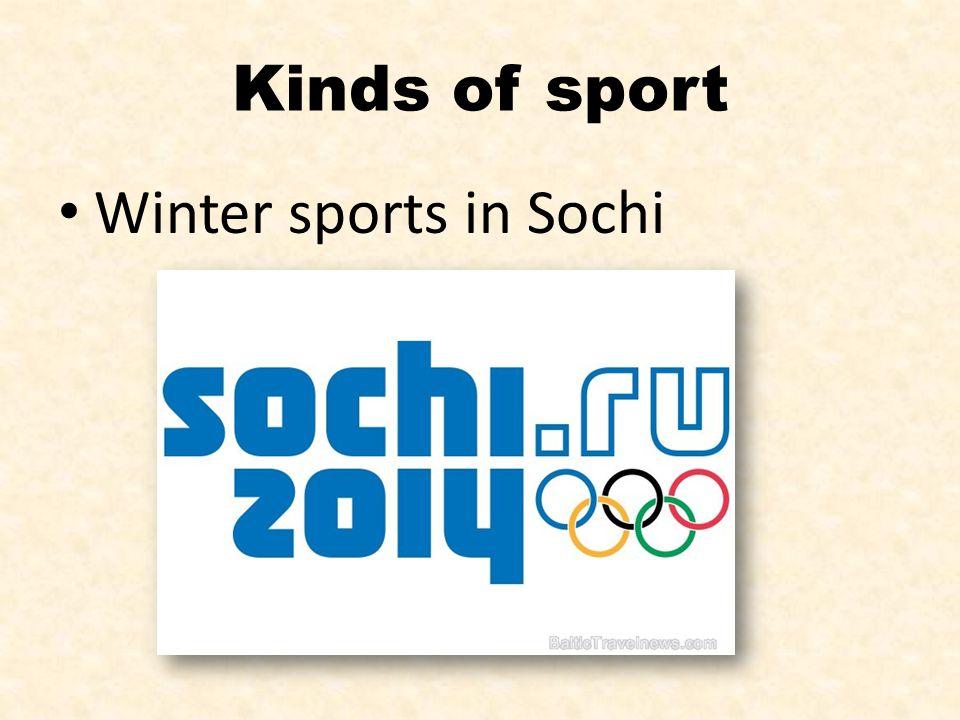 Kinds of sport Winter sports in Sochi