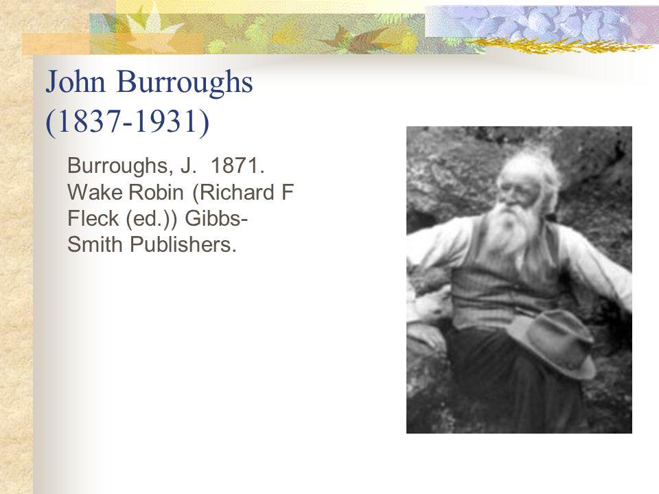 John Burroughs (1837-1931) Burroughs, J.1871.