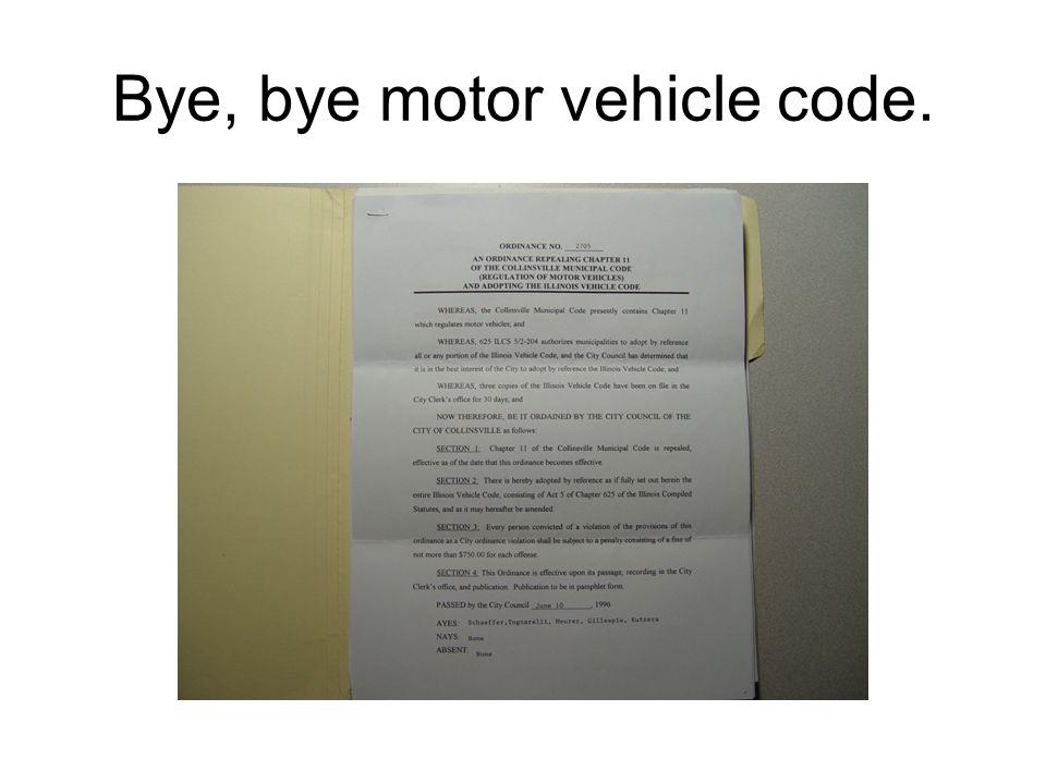 Bye, bye motor vehicle code.
