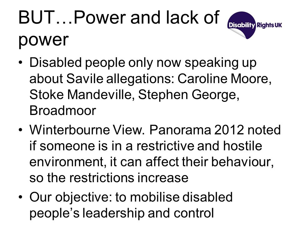 But… Poverty Disabled people are twice as likely to live in poverty as non-disabled people Less likely to be able to afford fruit and vegetables More likely to say cost is a barrier to leisure, transport And that is before major benefit reductions Our objective: to break the link between disability and poverty Apprenticeships.