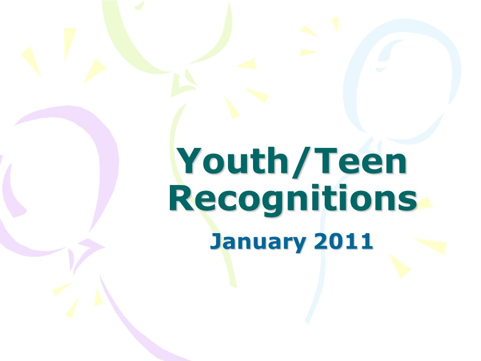 Youth/Teen Recognitions January 2011