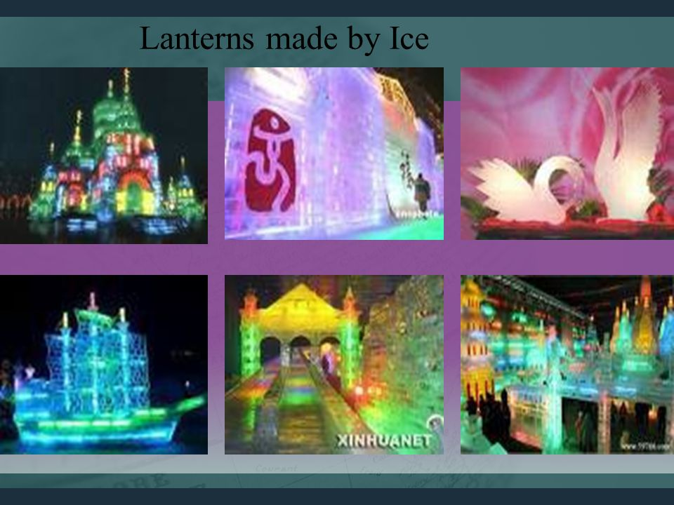 Lanterns made by Ice