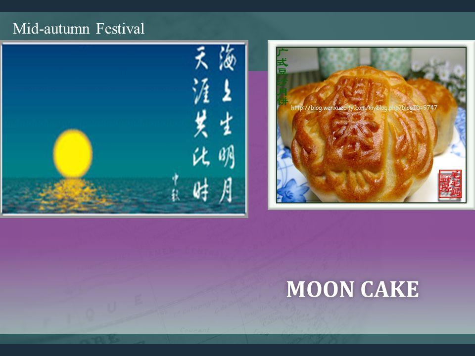 Mid-autumn Festival MOON CAKEMOON CAKE