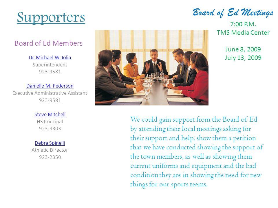 Supporters Dr. Michael W. Jolin Superintendent 923-9581 Danielle M.