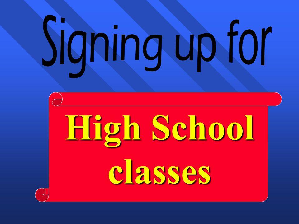 High School classes