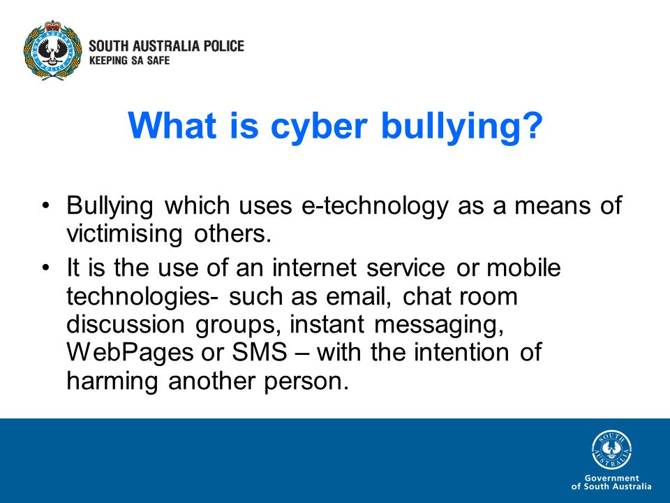 What is cyber bullying. Bullying which uses e-technology as a means of victimising others.