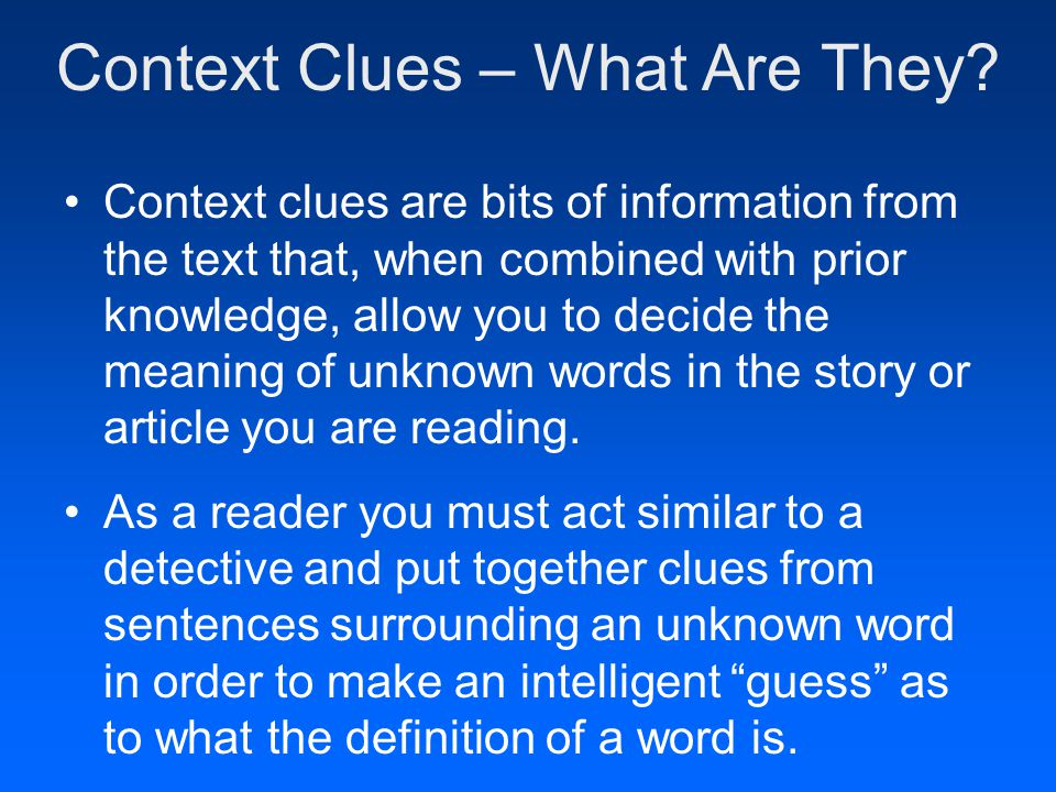 Context Clues – What Are They.