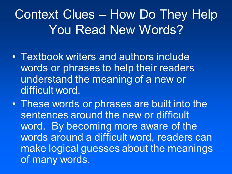 Context Clues – How Do They Help You Read New Words.