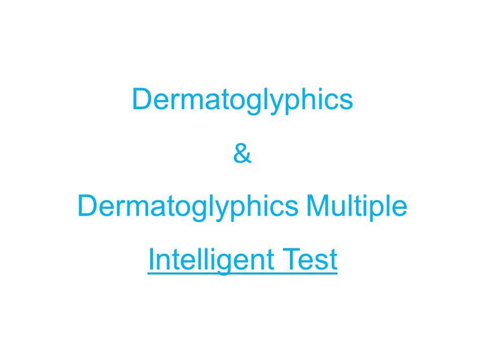 Many scientists and medical doctors have used genetics, embryology, Dermatoglyphics, anthropology and anatomy as basis to observe, analyze, validate and conclude the result of Dermatoglyphics Is Dermatoglyphics Analysis scientifically or medically approved ???