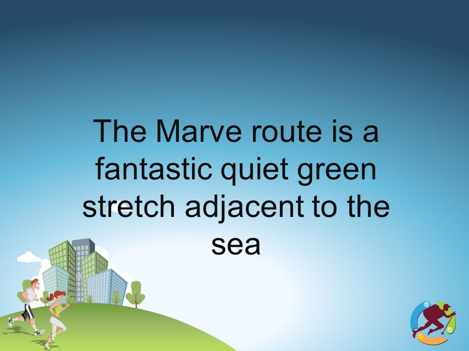The Marve route is a fantastic quiet green stretch adjacent to the sea