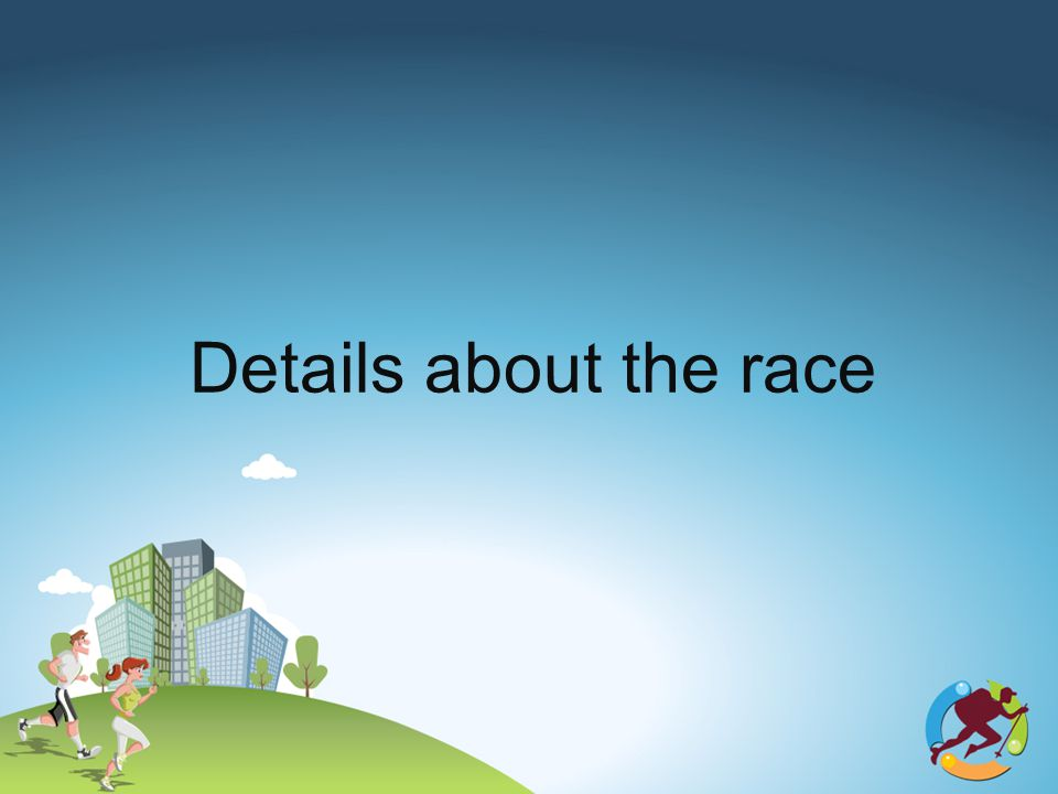 Details about the race
