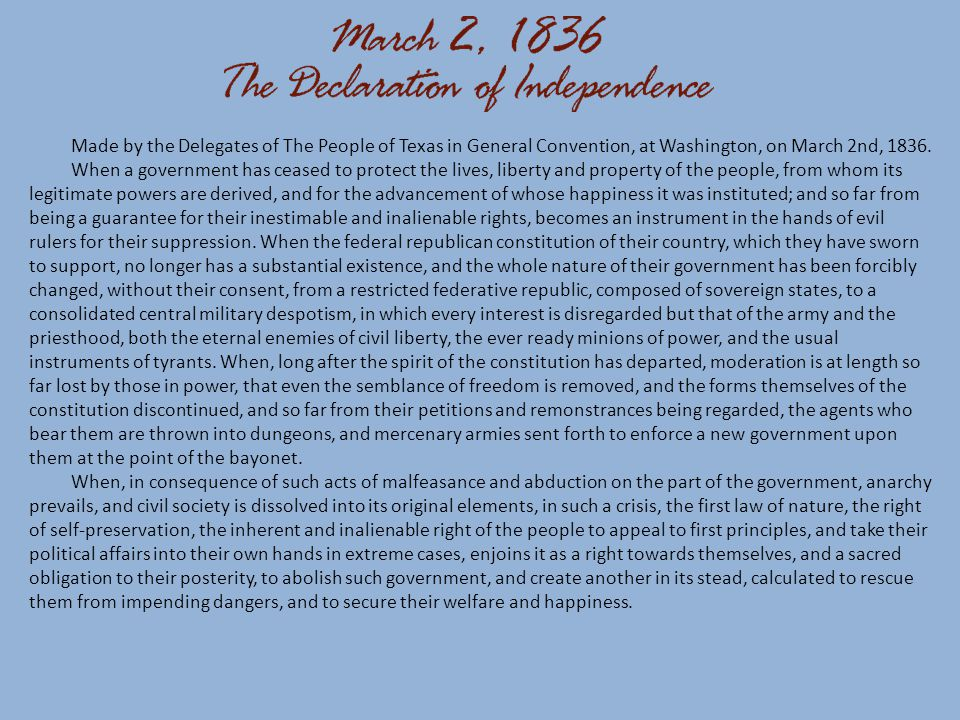 Made by the Delegates of The People of Texas in General Convention, at Washington, on March 2nd, 1836.
