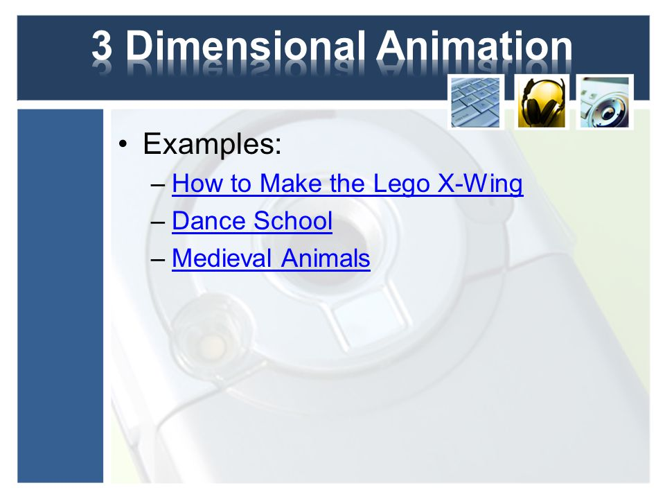 Examples: –How to Make the Lego X-WingHow to Make the Lego X-Wing –Dance SchoolDance School –Medieval AnimalsMedieval Animals