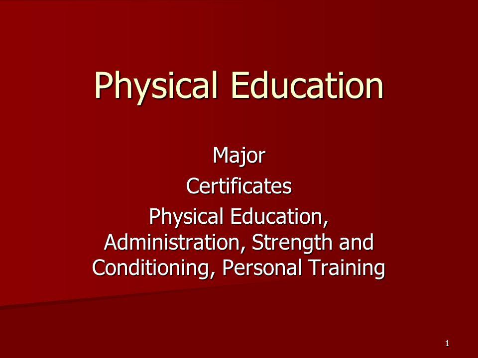 Physical Education Major Physical Education Physical Education –Teaching –Coaching –Sports Administration 2