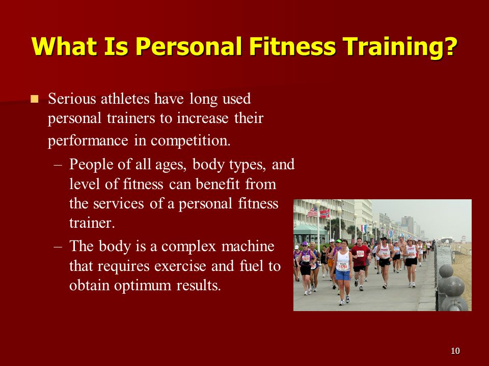 10 What Is Personal Fitness Training.