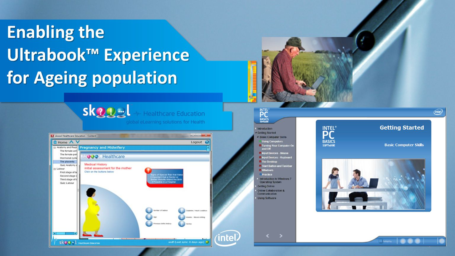 Enabling the Ultrabook Experience for Ageing population