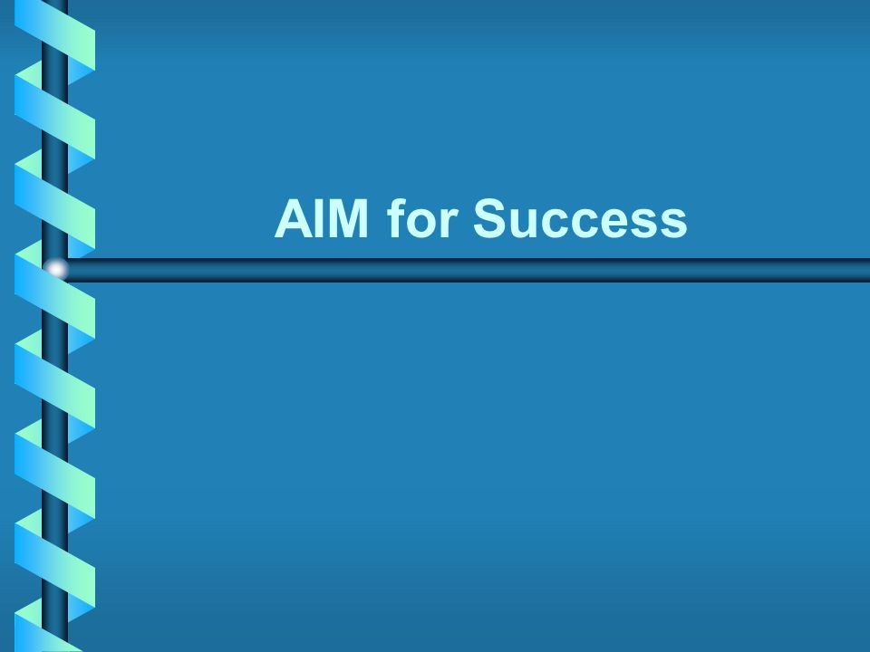 AIM for Success