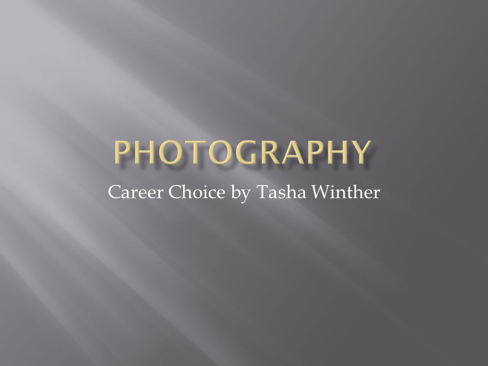 Career Choice by Tasha Winther