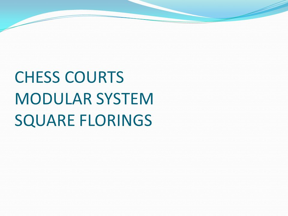 CHESS COURTS MODULAR SYSTEM SQUARE FLORINGS