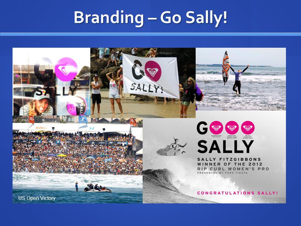 Branding – Go Sally! US Open Victory