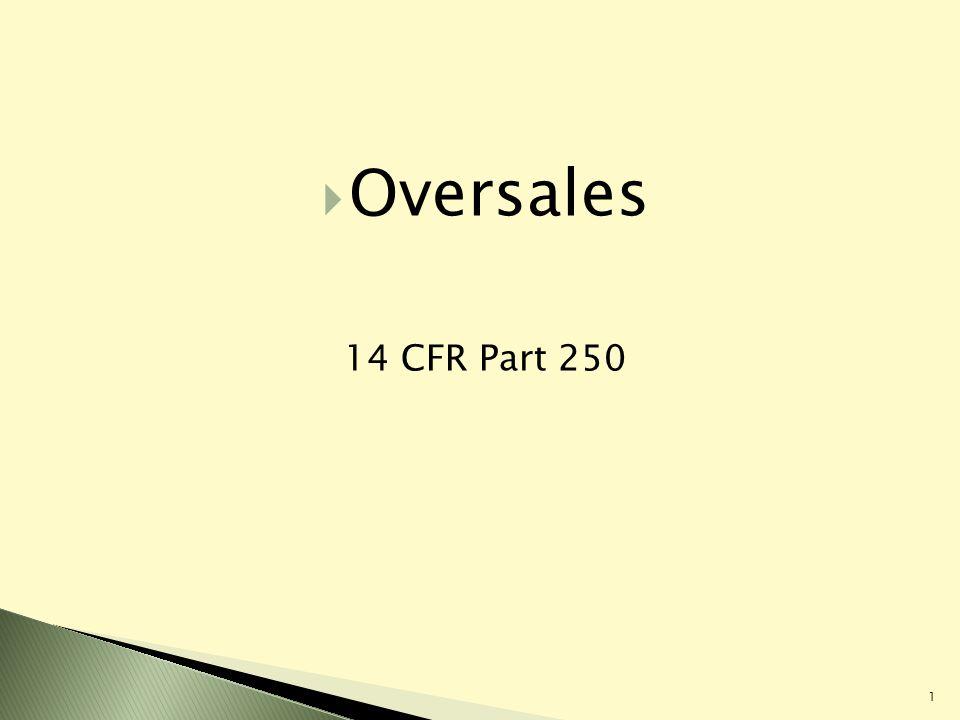 1 Oversales 14 CFR Part 250