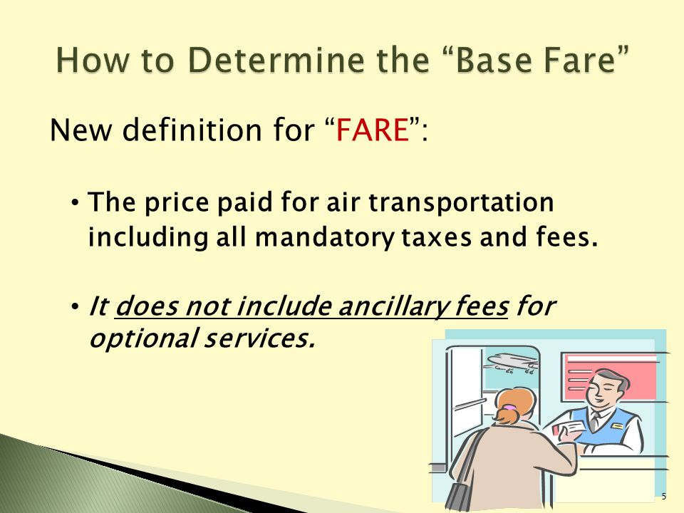 Base fare for zero fare ticket when calculating DBC amount: 250.5(d): the lowest cash, check, or credit card payment charged for a ticket in the same class of service on that flight.