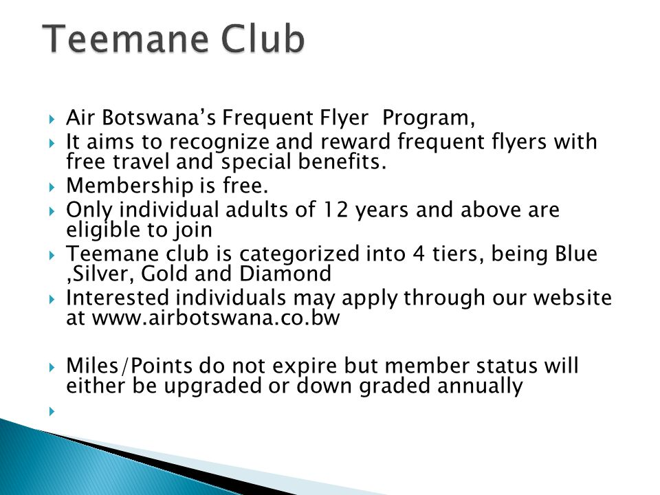 Air Botswanas Frequent Flyer Program, It aims to recognize and reward frequent flyers with free travel and special benefits.