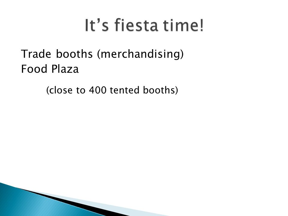 Trade booths (merchandising) Food Plaza (close to 400 tented booths)