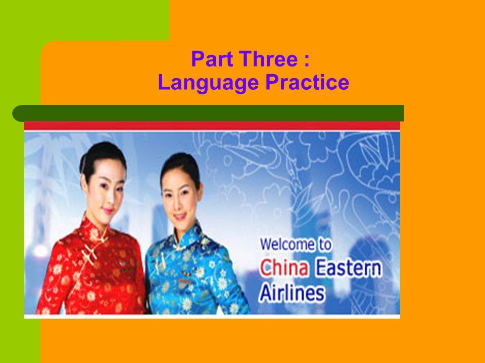 Part Three : Language Practice