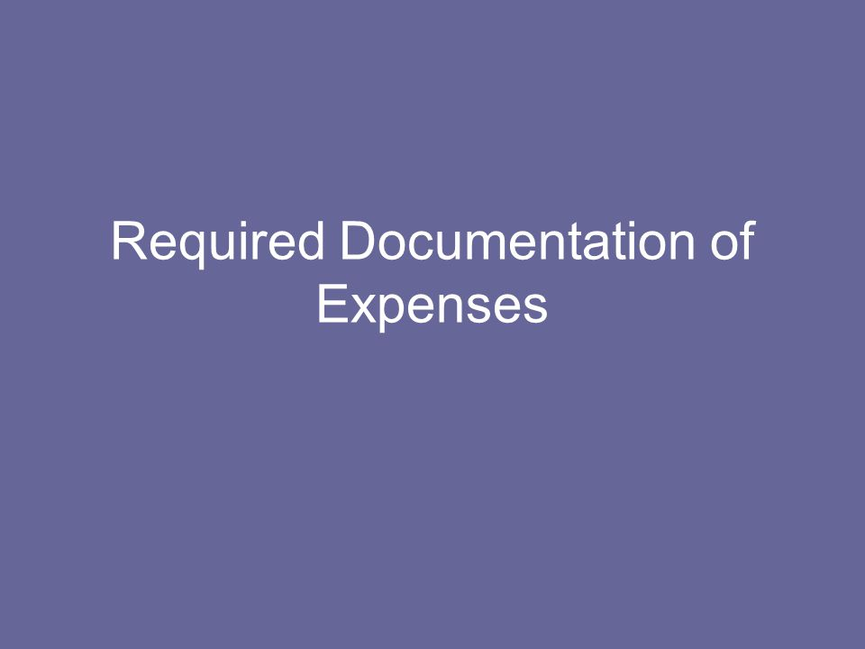 Required Documentation of Expenses