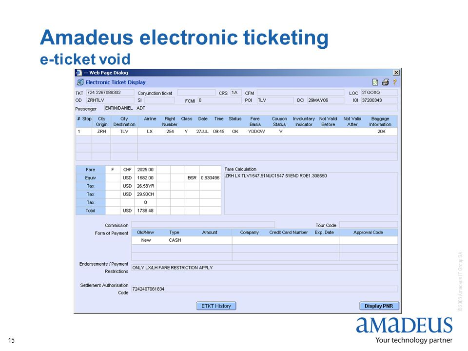 © 2006 Amadeus IT Group SA 15 Amadeus electronic ticketing e-ticket void